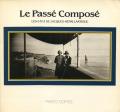 Le Passe Compose - Les 6×13 de Jacques-Henri Lartigue
