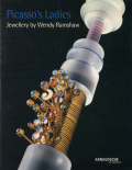 Picasso's Ladies ― Jewellery by Wendy Ramshaw