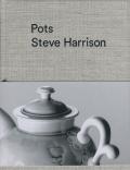 Steve Harrison: Pots