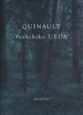 クゥィノルト 上田義彦写真集 QUINAULT - Yoshihiko UEDA