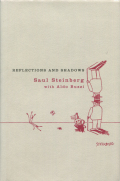 Saul Steinberg with Aldo Buzzi: Reflections and Shadows