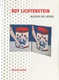 ROY LICHTENSTEIN: KLASSIK DES NEUHEN