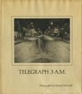 Richard Misrach: Telegraph 3 A.M.