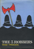 Tomi Ungerer: THE 3 ROBBERS