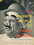 David Douglas Duncan: The Private World of Pablo Picasso