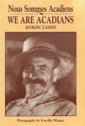 We Are Acadians / Nous Sommes Acadiens