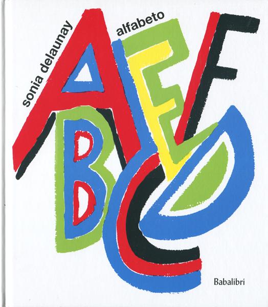 Sonia Delaunay: Alfabeto