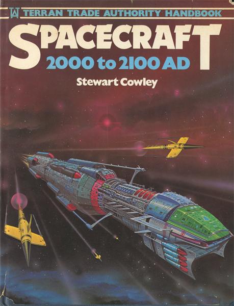 Stewart Cowley: Spacecraft 2000 to 2100 AD