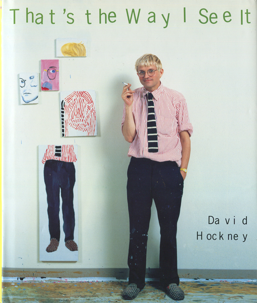 David Hockney: That's the Way I See It