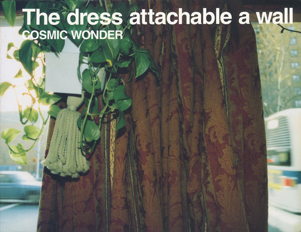 The dress attachable a wall / Cosmic Wonder