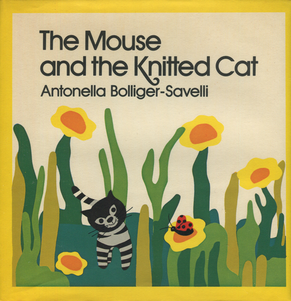 Antonella Bollinger-Savelli: The Knitted Cat / The Mouse and the Knitted Cat 各巻