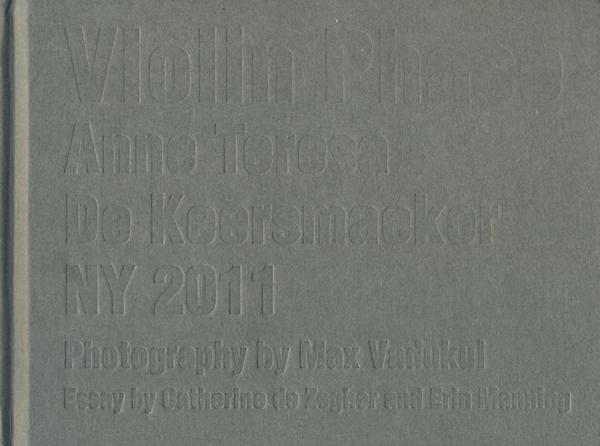 Anne Teresa De Keersmaeker: Violin Phase