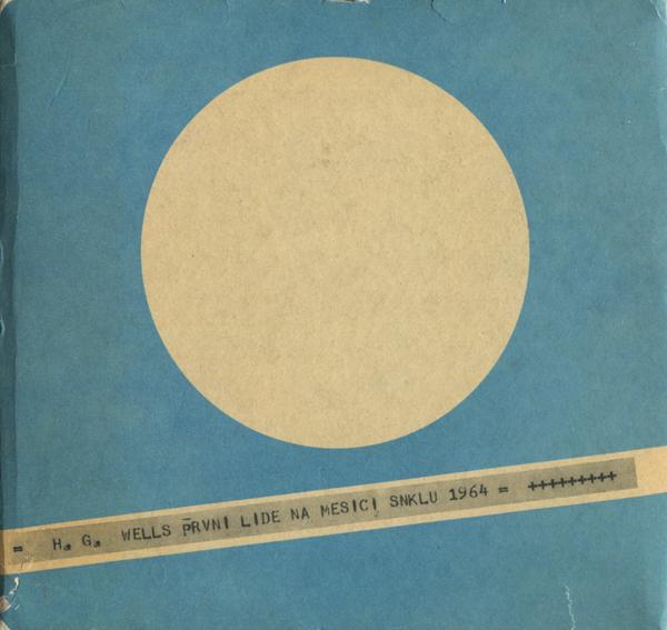 Herbert George Wells: Prvni lide na mesici