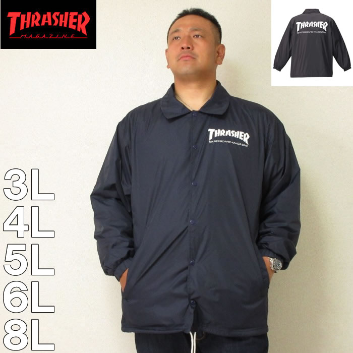 (1/31まで特別送料)THRASHER-コーチジャケット(メーカー取寄)スラッシャー 3L 4L 5L 6L 8L ナイロン