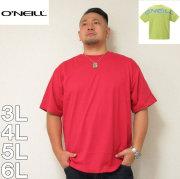 O'NEILL-半袖Tシャツ(メーカー取寄)3L 4L 5L 6L オニール サーフ系 半袖 Tシャツ