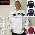 (10/31まで特別送料)THRASHER-長袖 Tシャツ(メーカー取寄)3L 4L 5L 6L 8L スラッシャー