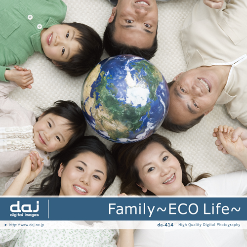 DAJ 414 Family ~ECO Life~