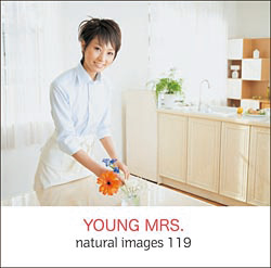 naturalimages Vol.119 YOUNG MRS.