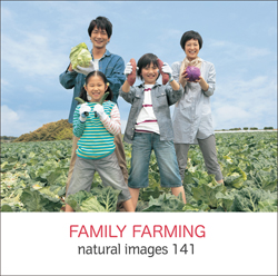 naturalimages Vol.141 FAMILY FARMING