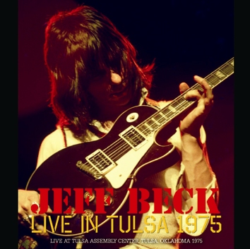 JEFF BECK - LIVE IN TULSA 1975 (1CDR)