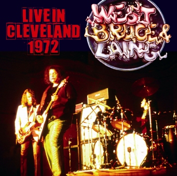 WEST, BRUCE & LAING - LIVE IN CLEVELAND 1972 (2CDR)