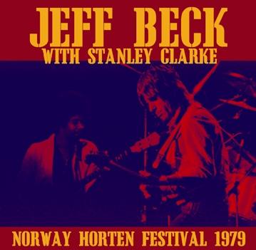 JEFF BECK with STANLEY CLARKE - NORWAY HORTEN FESTIVAL 1979 (1CDR)