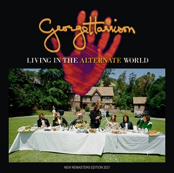 GEORGE HARRISON - LIVING IN THE ALTERNATE WORLD (1CDR)
