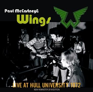 PAUL McCARTNEY & WINGS - LIVE AT HULL UNIVERSITY 1972 (1CDR)