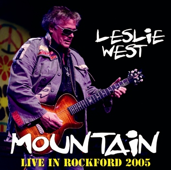 MOUNTAIN - LIVE IN ROCKFORD 2005 (1CDR)