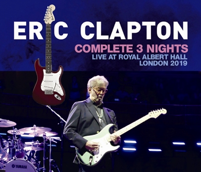 ERIC CLAPTON - COMPLETE 3 NIGHTS: LIVE AT ROYAL ALBERT HALL 2019 (6CDR)
