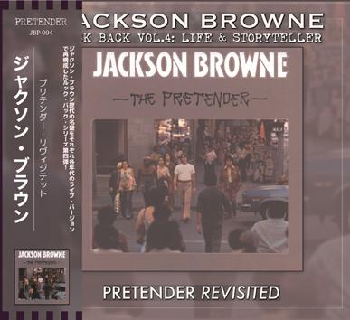 JACKSON BROWNE - THE PRETENDER REVISITED: LOOK BACK VOL.4 (1CDR)