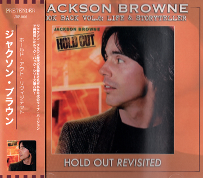 JACKSON BROWNE - HOLD OUT REVISITED: LOOK BACK VOL.6 (1CDR)