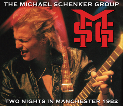 THE MICHAEL SCHENKER GROUP - TWO NIGHTS IN MANCHESTER 1982 (3CDR)