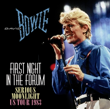 DAVID BOWIE - FIRST NIGHT IN THE FORUM: SERIOUS MOONLIGHT US TOUR 1983 (2CDR)