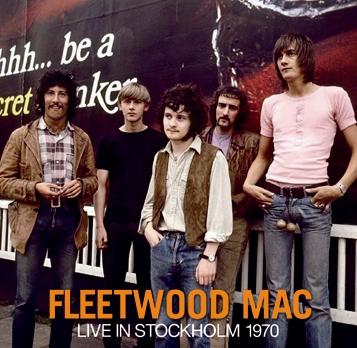 FLEETWOOD MAC - LIVE IN STOCKHOLM 1970 (2CDR)