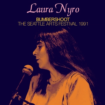LAURA NYRO - BUMBERSHOOT: THE SEATTLE ARTS FESTIVAL 1991 (1CDR)