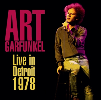 ART GARFUNKEL - LIVE IN DETROIT 1978 (1CDR)