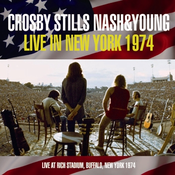 CROSBY, STILLS, NASH & YOUNG - LIVE IN NEW YORK 1974 (2CDR)