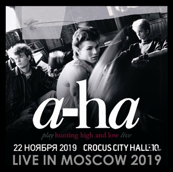 a-ha -  LIVE IN MOSCOW 2019 (2CDR)