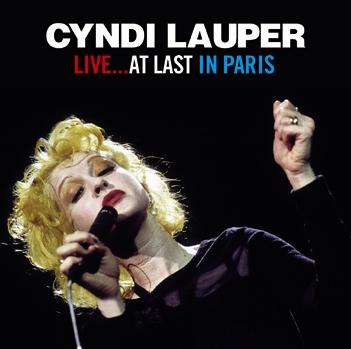 CYNDI LAUPER - LIVE... AT LAST IN PARIS (1CDR)