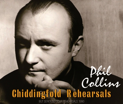 PHIL COLLINS - CHIDDINGFOLD REHEARSALS (3CDR)