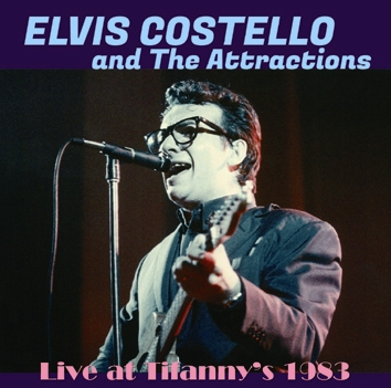 ELVIS COSTELLO AND THE ATTRACTIONS - LIVE AT TIFFANY'S 1983 (1CDR)