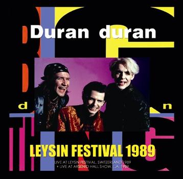 DURAN DURAN - LEYSIN FESTIVAL 1989 (2CDR)