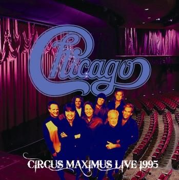 CHICAGO - CIRCUS MAXIMUS LIVE 1995 (2CDR)