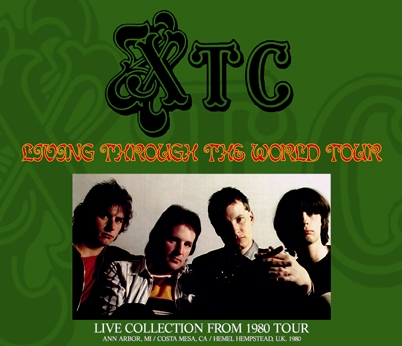 XTC - LIVING THROUGH THE WORLD TOUR: LIVE COLLECTION FROM 1980 TOUR