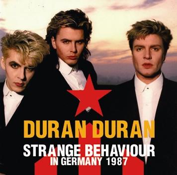 DURAN DURAN - STRANGE BEHAVIOUR IN GERMANY 1987