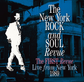 THE NEW YORK ROCK AND SOUL REVUE - THE FIRST REVUE: LIVE FROM NEW YORK 1989 (2CDR)