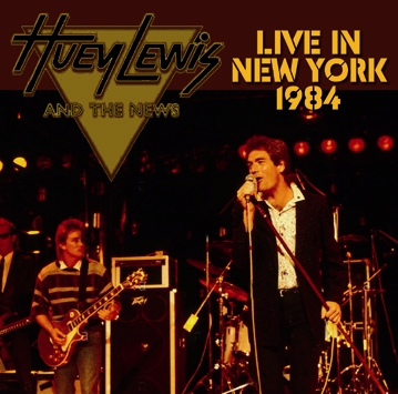 HUEY LEWIS AND THE NEWS - LIVE IN NEW YORK 1984 (1CDR)