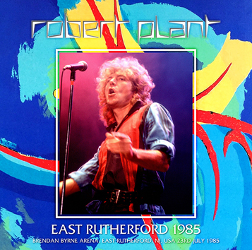 ROBERT PLANT - EAST RUTHERFORD 1985(2CDR)