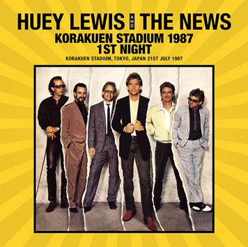 HUEY LEWIS & THE NEWS - KORAKUEN STADIUM 1987 1ST NIGHT (2CDR)